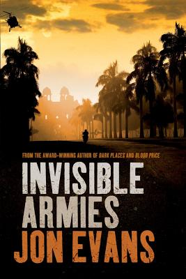 Invisible Armies, Evans, Jon