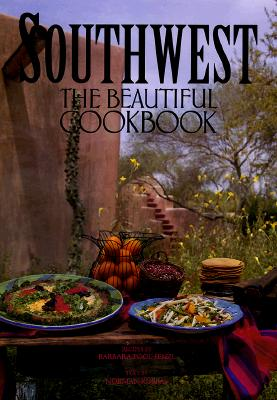 Image for Southwest: The Beautiful Cookbook