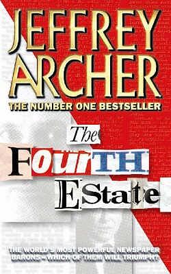 The Fourth Estate, Jeffrey Archer