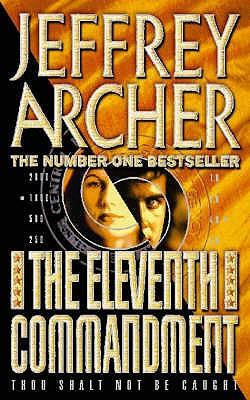 Eleventh Commandment, The, Archer, Jeffrey