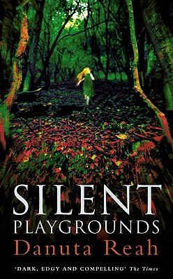 Silent Playgrounds, Reah, Danuta