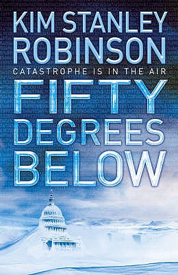 Fifty Degrees Below, Robinson, Kim Stanley.