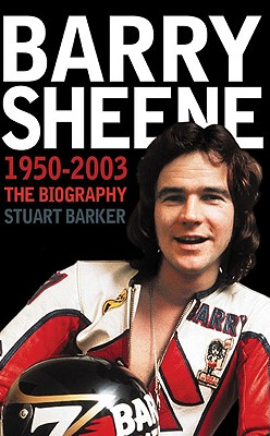 Image for Barry Sheene 1950?2003: The Biography