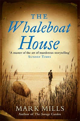 The Whaleboat House, Mills, Mark