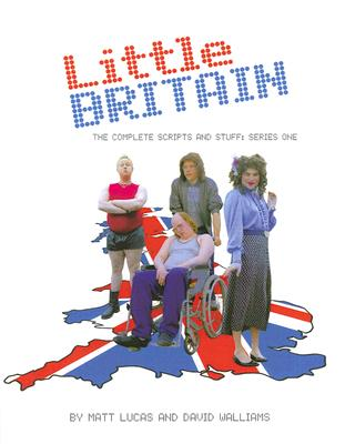 Image for Little Britain : The Complete scripts and Stuff : Series One