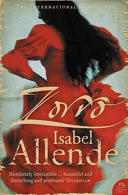 Zorro: The Novel, Isabel Allende