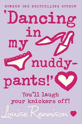 Dancing in my Nuddy Pants, Louise Rennison