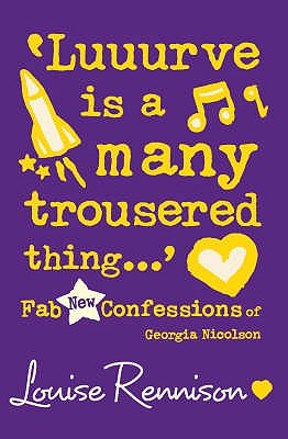 Lurve is a Many Trousered Thing, Louise Rennison