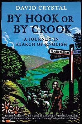 Image for By Hook or by Crook: A Journey in Search of English
