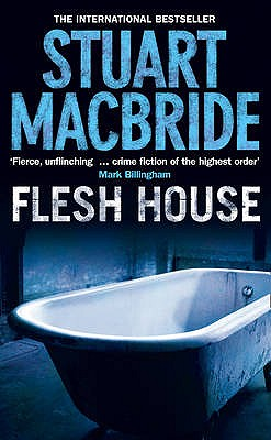 Flesh House, MacBride, Stuart