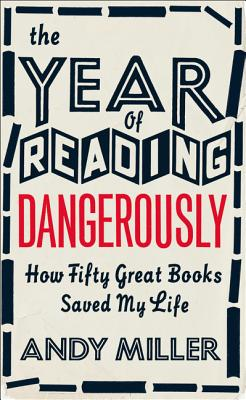 Image for The Year of Reading Dangerously