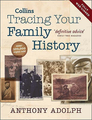 TRACING YOUR FAMILY HISTORY, Aldoph, Anthony