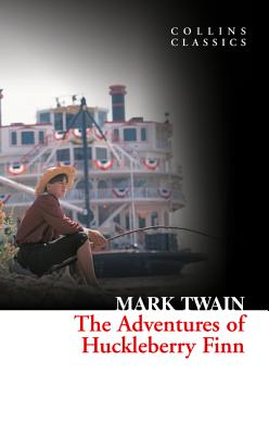 Image for The Adventures Of Huckleberry Finn (Collins Classics)
