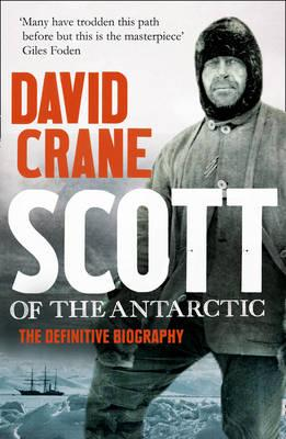 Image for Scott of the Antarctic: A Life of Courage and Tragedy in the Extreme South