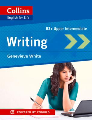 Image for Collins English for Life: Writing B2+ Upper-Intermediate