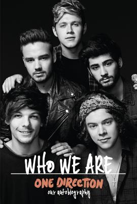 Image for One Direction: Who We Are: Our Official Autobiography