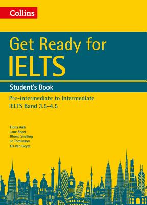 Image for Get Ready for IELTS: Student's Book  IELTS 4+ (A2+)
