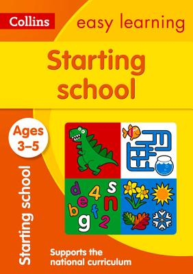 Starting School: Ages 3-5 (Collins Easy Learning Preschool), Collins UK