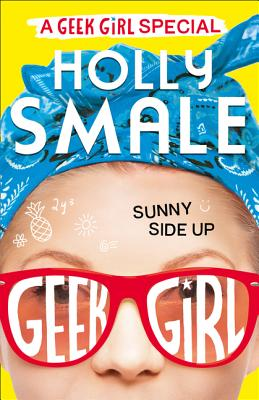 Image for Sunny Side Up (Geek Girl Special)