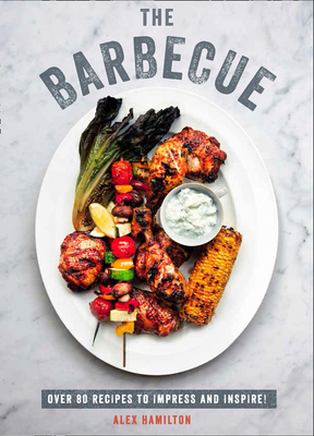 Image for BARBECUE: OVER 80 RECIPES TO IMPRESS AND INSPIRE!