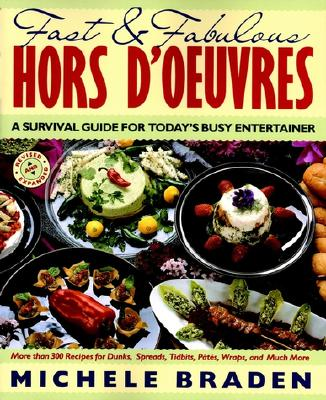 Image for Fast and Fabulous Hors D'Oeuvres: A Survival Guide for Today's Busy Entertainer