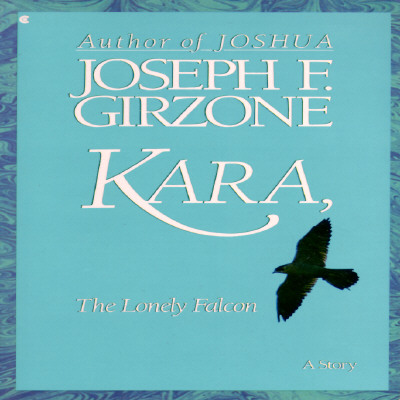 Image for KARA, THE LONELY FALCON A STORY