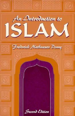 Image for An Introduction to Islam, 2nd Edition