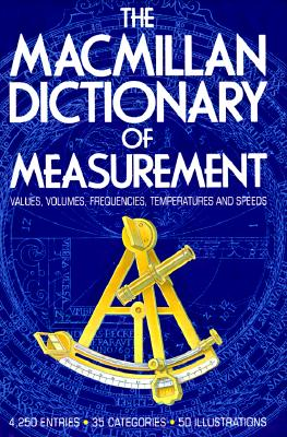 Image for The Macmillan Dictionary of Measurement
