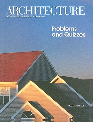 Image for Architecture, Problems & Quizzes: Design, Engineering, Drawing
