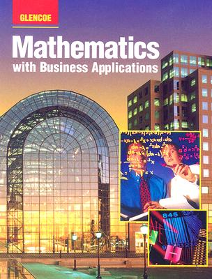 Mathematics with Business Applications: Student Edition