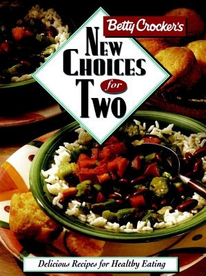 Image for BETTY CROCKER'S NEW CHOICES FOR TWO