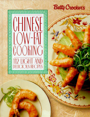 Image for Betty Crocker's Chinese Low-Fat Cooking (Betty Crocker Home Library)