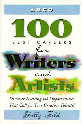 Image for 100 Best Careers for Writers and Artists