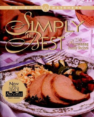 Image for Weight Watchers' Simply the Best : 250 Prizewinning Family Recipes
