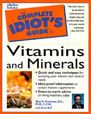 Image for The Complete Idiot's Guide to Vitamins and Minerals