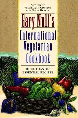 Image for Gary Null's International Vegetarian Cookbook