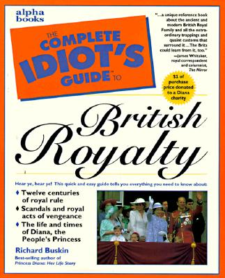 Image for Complete Idiot's Guide to British Royalty (The Complete Idiot's Guide)