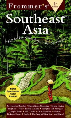 Image for Frommer's Postcards from Southeast Asia : With the Best Sities, Resorts and Adventures
