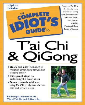 Image for Complete Idiot's Guide To T'ai Chi & Qigong