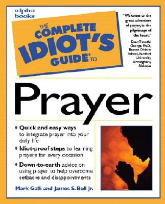 Image for COMPLETE IDIOT'S GUIDE TO PRAYER