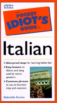 Image for The Pocket Idiot's Guide to Italian Phrases