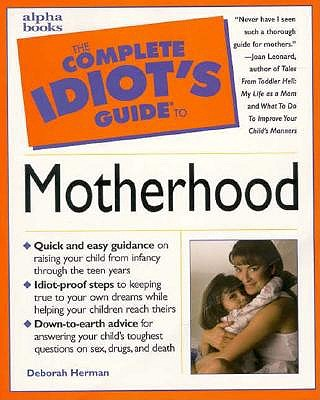 Image for The Complete Idiot's Guide to Motherhood