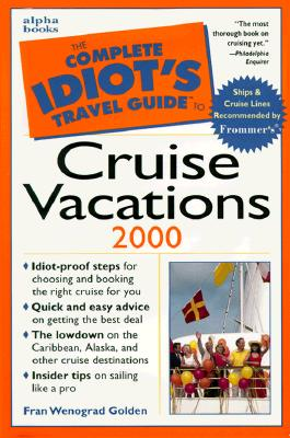 Image for The Complete Idiot's Guide to Cruise Vacations, Second Edition