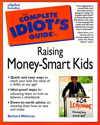Image for The Complete Idiot's Guide to Raising Money-Smart Kids