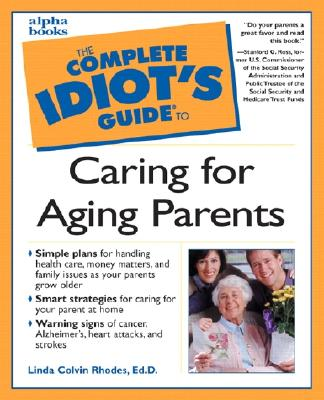 Image for Complete Idiot's Guide to Caring for Aging Parents