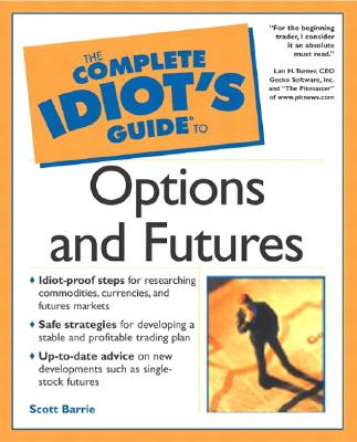 Image for COMPLETE IDIOT'S GUIDE TO OPTIONS AND FUTURES