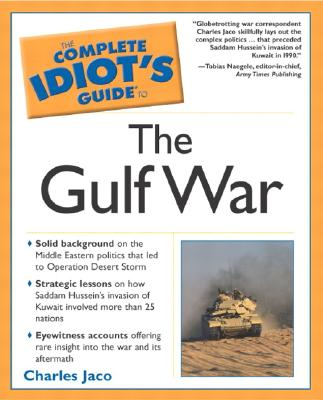 Image for The Complete Idiot's Guide To the Gulf War