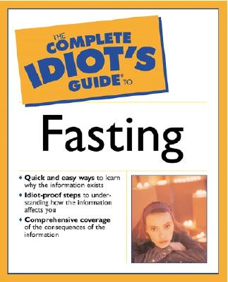 Image for COMPLETE IDIOT'S GUIDE TO FASTING