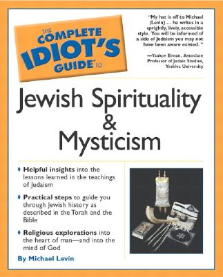 Image for The Complete Idiot's Guide(R) To Jewish Spirituality & Mysticism