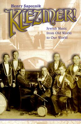 Image for Klezmer! Jewish Music from Old World to Our World